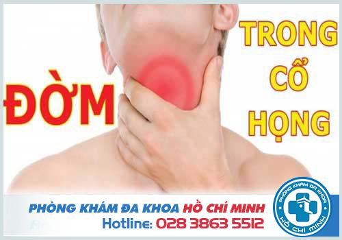 Cổ họng nhiều chất nhầy là bị gì? Cách chữa trị
