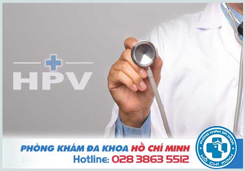 Bị nhiễm HPV có nguy hiểm không và có chữa được không