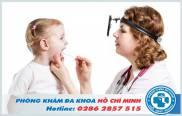 Phòng khám tai mũi họng quận 10 chất lượng tốt nhất